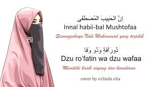Download lagu Lirik Innal Habibal Musthofa - cover by erlinda elia