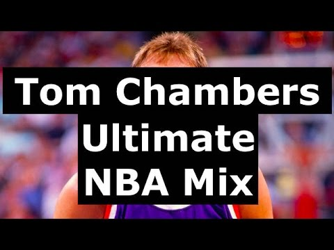 Tom Chambers  NBA Mix  Fieldz