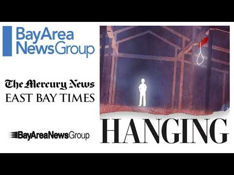 Hanging - Episode Openning - BAY AREA NEWS GROUP - NEWS & POLITICS
