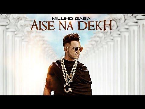 Aise Na Dekh Pagli Pyar Ho Jayega_Millind_Gaba Full720ᴴᴰ   Video Song