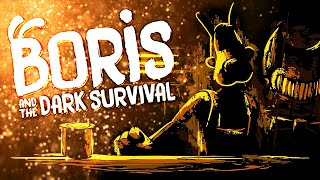 Борис ВЕРНУЛСЯ в студию.. - Boris and the Dark Survival Прохождение и Секреты Темное Возрождение
