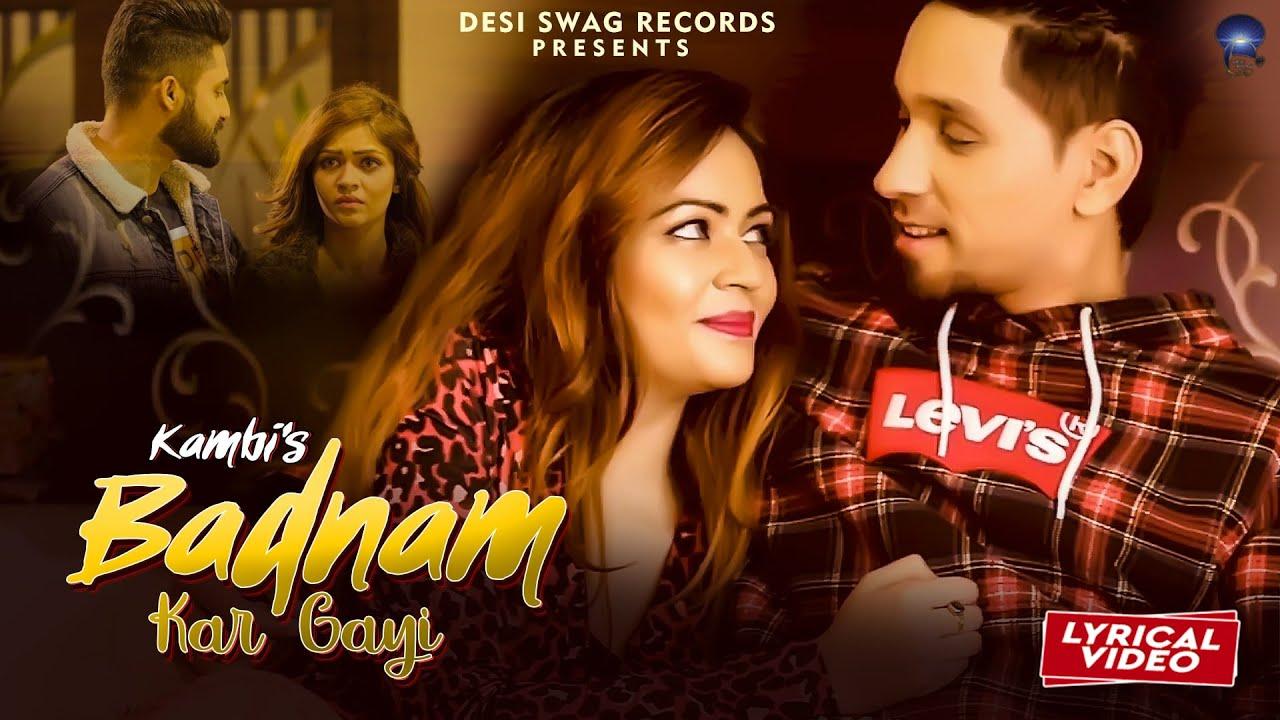 Kambi Rajpuria : Badnam Kar Gayi   Lyrical Video   Sukhe Muzical Doctorz   New Punjabi Songs 2020