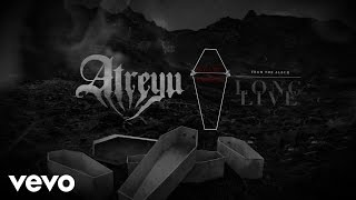 Atreyu - Start To Break