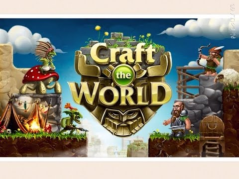 Обзор игры Craft The World на Android и IOS .