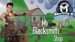 Stal jsem se kovářem! | My little blacksmith shop [MarweX]