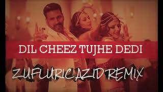 Dil Cheez Tujhe Dedi Remix