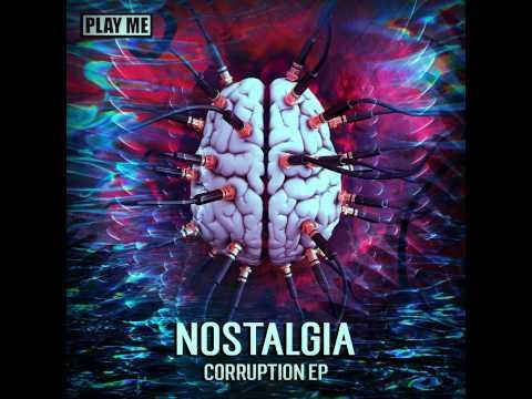 Nostalgia - Bad Machine (The Other Side VIP)