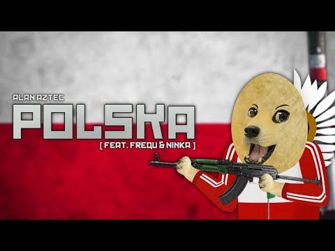 Alan Aztec - Polska (feat. Frequ & Ninka)