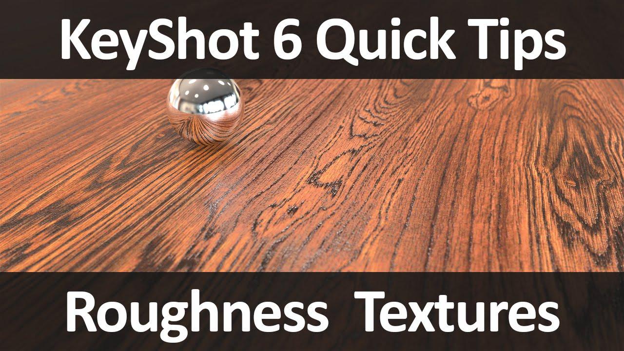 Keyshot Quick Tip Roughness Textures