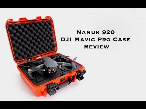 Nanuk 920   DJI Mavic Pro Case Review