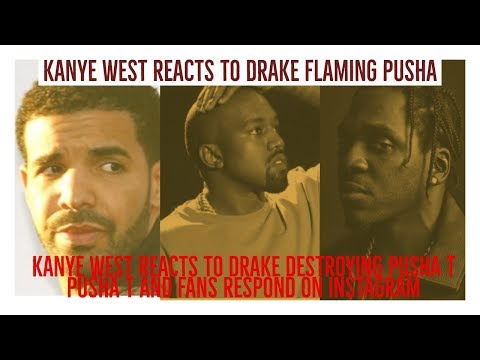 KANYE WEST REACTS TO DRAKE 'DUPPY' DESTROYING PUSHA T, PUSHA T AND FANS RESPOND ON INSTAGRAM