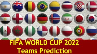 FIFA 2022 Football World Cup Qualified Teams || Prediction || Qatar World Cup 2022