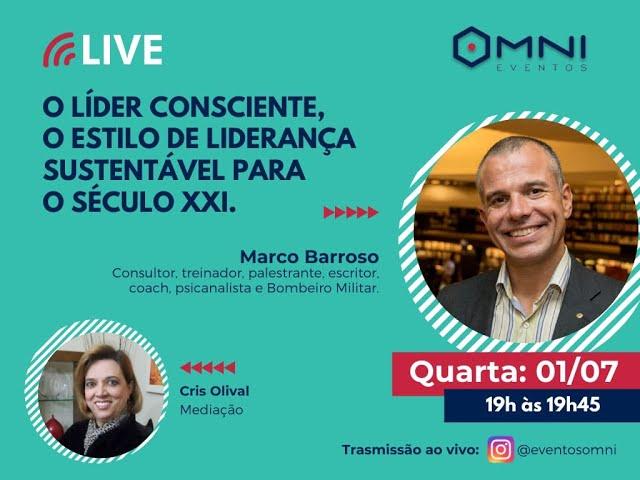 Omni Eventos - Live: O Líder Consciente - Consultor Marco Barroso