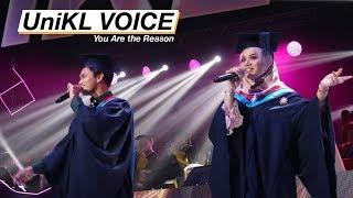 UniKL Voice (UV) - You Are The Reason (Convo 2018 Session 3)