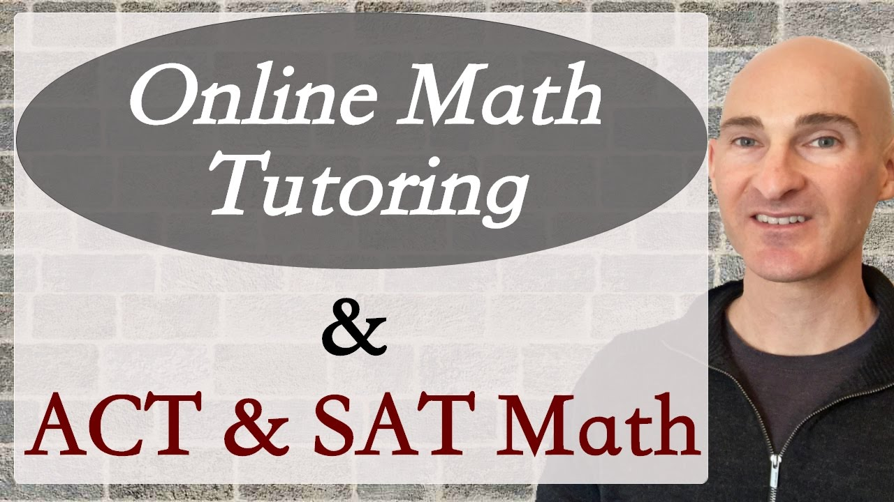 ACT Math & SAT Summer Online Math Tutoring - YouTube