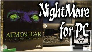 Atmosfear/Nightmare for PC | Nostalgia Nerd
