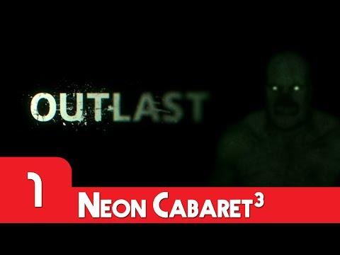 WORLD'S BEST INTRO   Outlast   Neon Cabaret