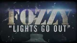 FOZZY Lights Go Out Lyric Video