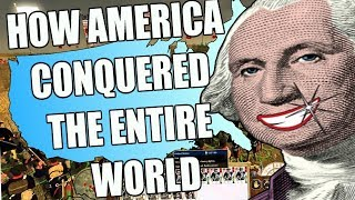 HOW AMERICA CONQUERED THE WORLD - Empire Total War