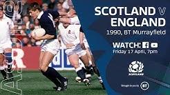 FULL MATCH REPLAY | Scotland v England | 1990