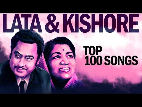 Top 100 Songs of Lata  Kishore  लाता  किशोर के 100 गाने  HD Songs  One stop Jukebox