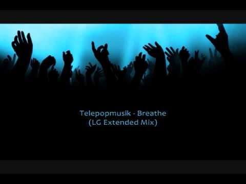 Telepopmusik - Breathe (LG Extended Mix)