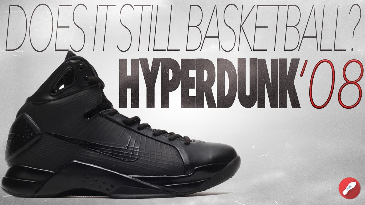 Still Basketball? Nike Hyperdunk '08