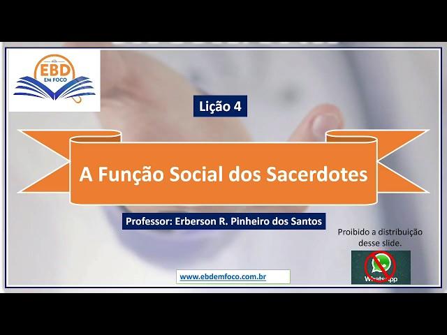 Lição 4 - A Função Social dos Sacerdotes