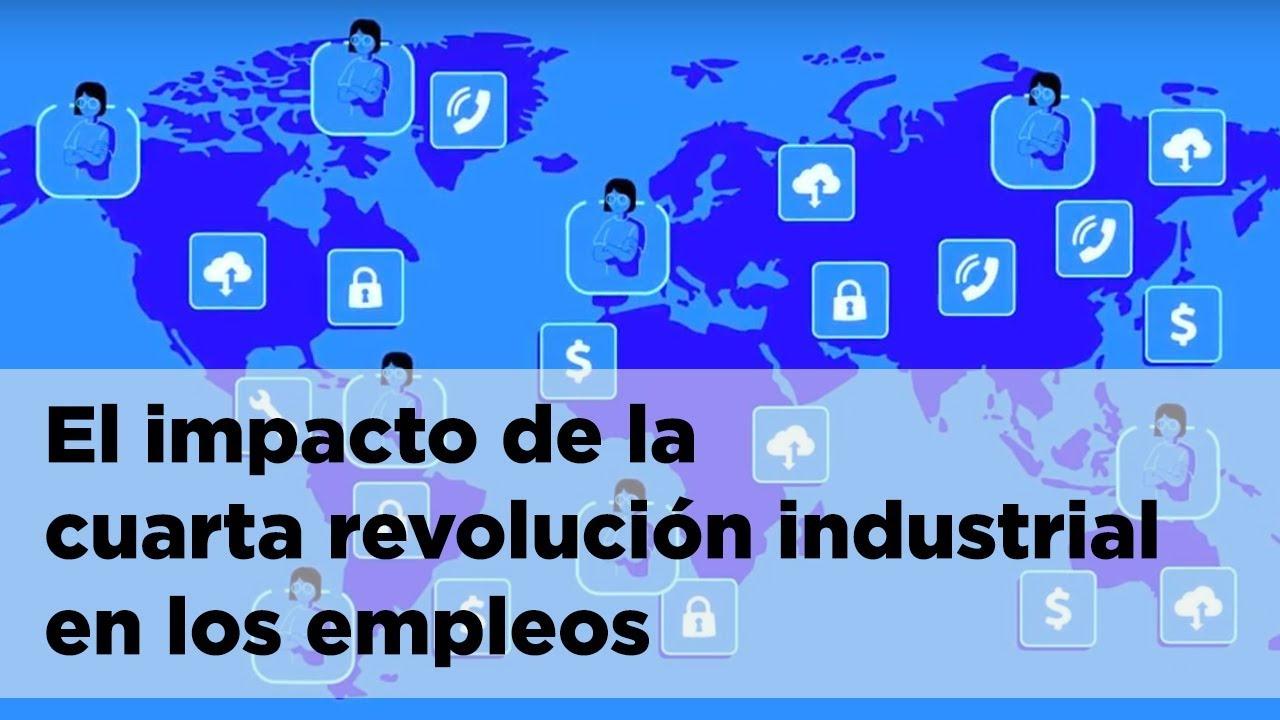 La cuarta revolución industrial y los empleos: ¿acabarán los robots ...