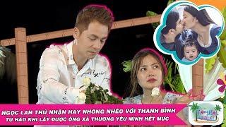 Ngọc Lan tự hào khi lấy Thanh Bình làm chồng - được ông xã thương yêu hết mực😍