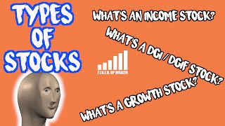 3 Types of Stocks - What Is An Income Stock? Growth Stock? Dividend Growth Stock? How Is Each Used?