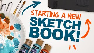 STARTING MY NEW SKETCHBOOK! | Painting on the Cover of My 24th Sketchbook