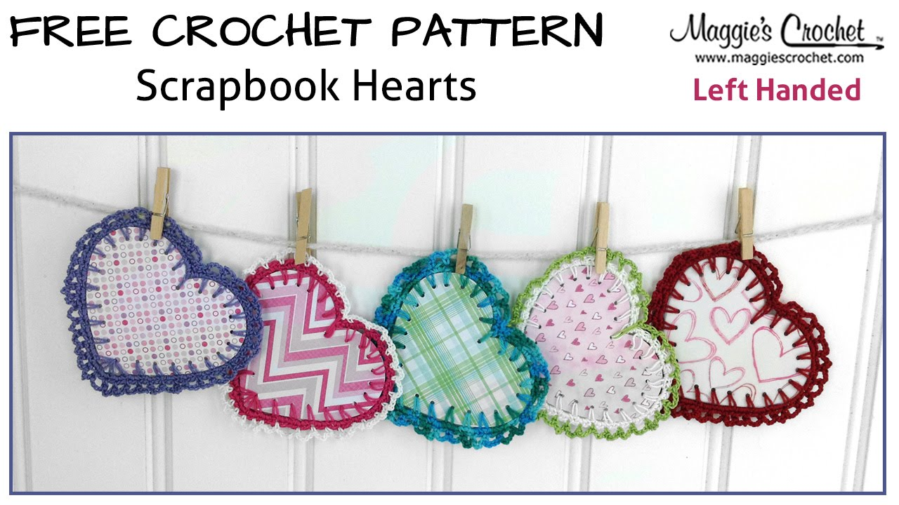 Scrapbook Hearts Free Crochet Pattern - Left Handed - YouTube