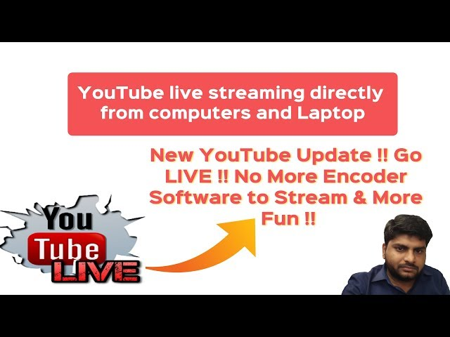 YouTube's !! Go LIVE !! New Update  | Now Go LIVE directly from computers in one click