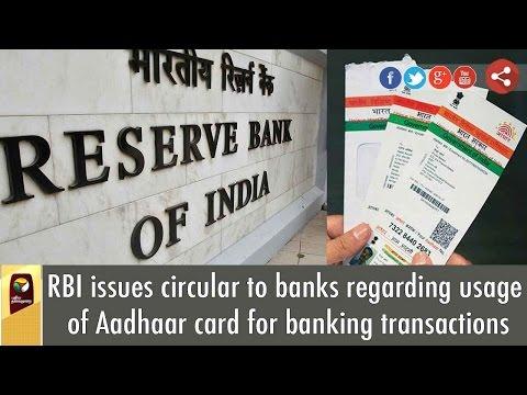 RBI issues circular to banks regarding usage of Aadhaar card for banking transactions