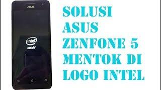 Solusi Hp Asus Zenfone 5 T00f T00j Mentok Di Logo Intel Endlessvideo