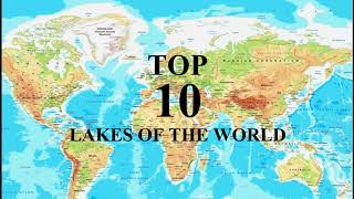Top 20 Largest Lakes in the World