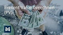 Present Value berechnen in 5 Minuten erklärt! | Deutsch