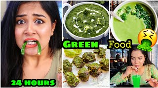 I only ate GREEN Food for 24 HOURS Challenge !! Nilanjana Dhar