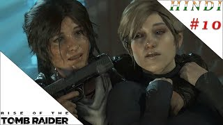 RISE OF THE TOMB RAIDER HINDI #10
