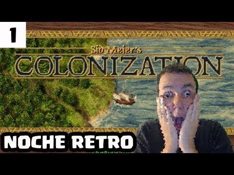 LA NOCHE RETRO #1 | SID MEIER´S COLONIZATION (1994) | [El Chicha]