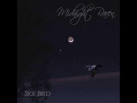Sick Bird - Night Can Take You