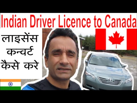 How To Convert Indian Licence To Canadian