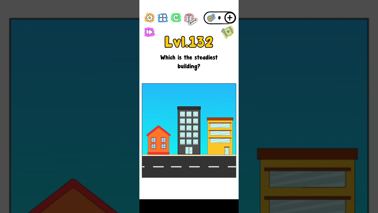 Trick me level 132 Which is the steadiest building?