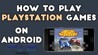 Play PS2 Games on Android Phone 2017 - How to Guide (PlayStation 2)