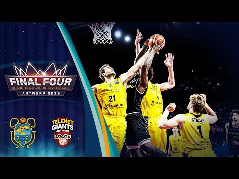 Iberostar Tenerife v Telenet Giants Antwerp - Full Game - SF - Basketball Champions League 2018