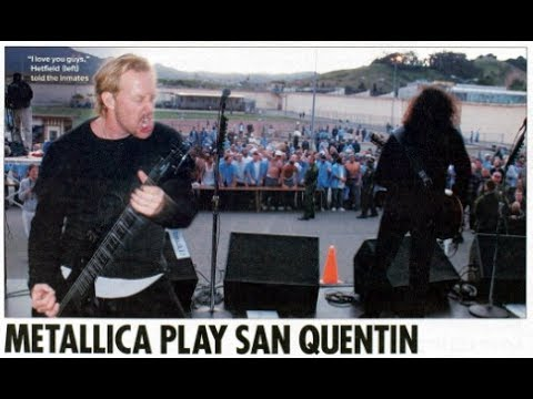 Metallica: Live @ San Quentin State Prison, California - May