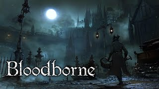 Bloodborne - FULL GAME WALKTHROUGH - No Commentary