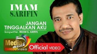 Download Imam S. Arifin feat. Ade K. - Jangan Tinggalkan Aku [Official]