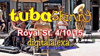 "Tuba Skinny ""Weeping Willow Blues"" - Royal St.- 4/10/15 - MORE at DIGITALALEXA channel"